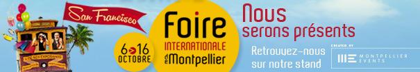 FOIRE INTERNATIONALE DE MONTPELLIER 6 au 16 Octobre 2017