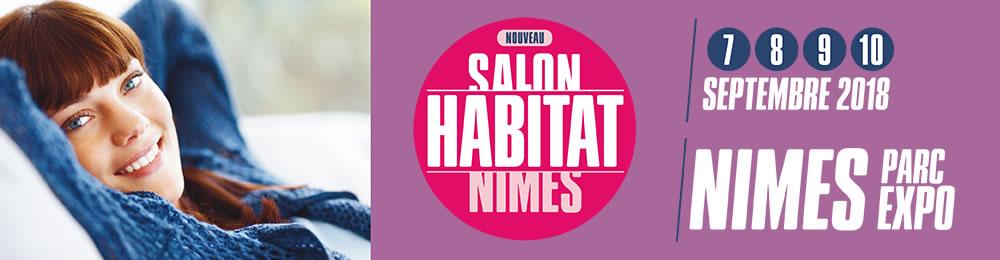 Salon de l'Habitat Nîmes<br> Du 07 au 10 Septembre 2018